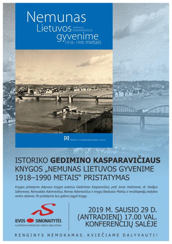 """Knygos """"Nemunas Lietuvos gyvenime 1918–1990 metais"""" pristatymas"""