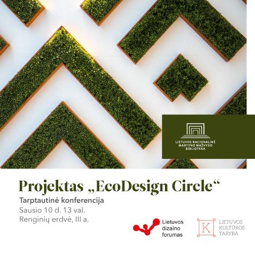 """Tarptautinio projekto """"EcoDesign Circle"""" konferencija"""
