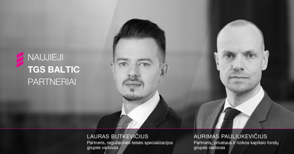 TGS Baltic partnerių komandą papildė Lauras Butkevičius ir Aurimas Pauliukevičius