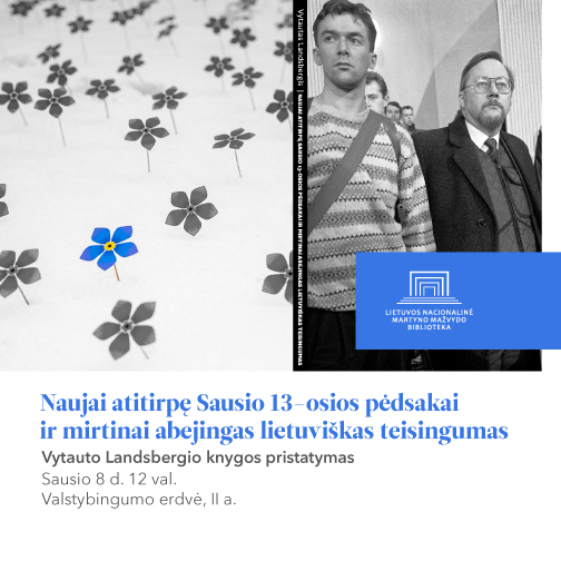 """Knygos """"Naujai atitirpę Sausio 13-osios pėdsakai ir mirtinai abejingas lietuviškas teisingumas"""" pristatymas"""