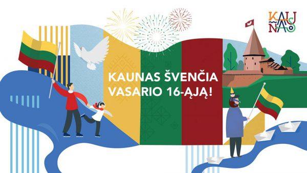 Vasario 16-oji Kaune: linksma ir šiuolaikiška