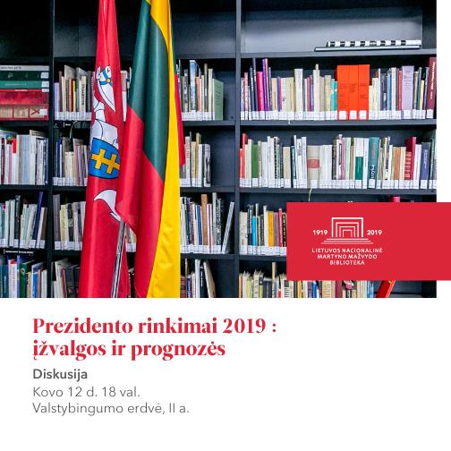 """Kovo 12 d.: diskusija """"Prezidento rinkimai 2019: įžvalgos ir prognozės"""""""