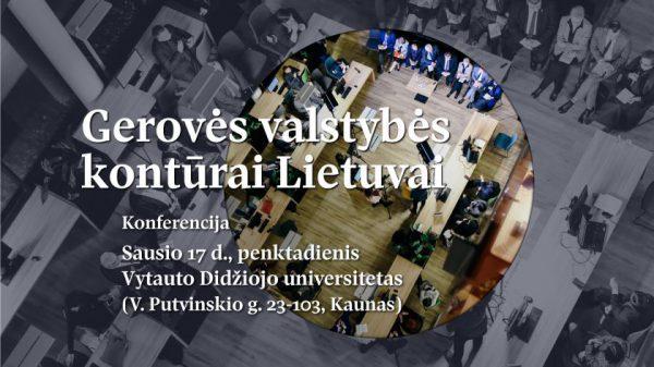 Konferencijoje Kaune – apie gerovės valstybės idėją ir jos įgyvendinimą