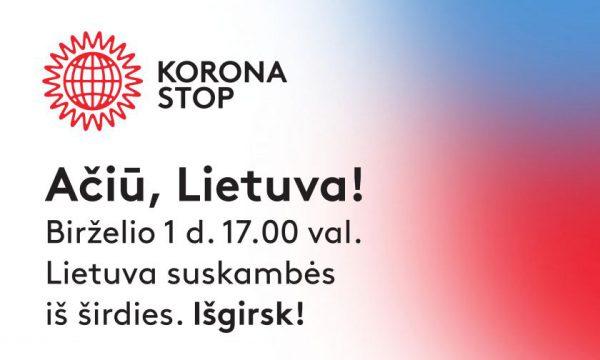 """Už įveiktą pirmąją koronaviruso bangą visiems geradariams tarsime """"Ačiū, Lietuva"""""""